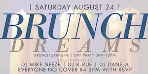 "CEO FRESH PRESENTS: "" BRUNCH DREAMS "" (BRUNCH & DAY..."