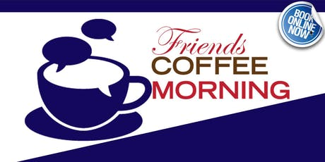 Friends Coffee Morning tickets