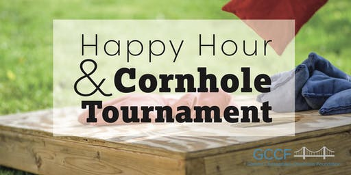 GCCF Happy Hour & Cornhole Tournament