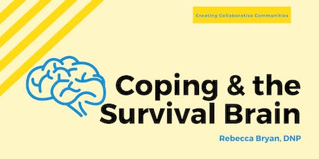 Coping & the Survival Brain tickets