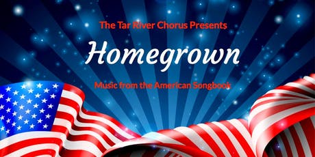 """Homegrown"" with the Tar River Chorus tickets"