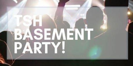 TSH Basement Party billets