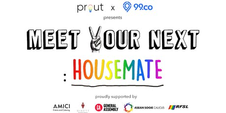 Prout X 99.co: Meet Your Next Housemate tickets