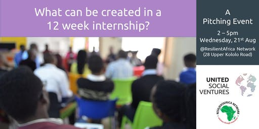 What Can Be Created in a 12 Week Internship? - A Pitching Event