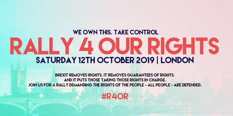 Rally 4 Our Rights #R4OR tickets