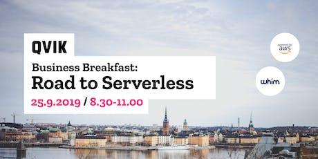 Business Breakfast: Road to Serverless tickets