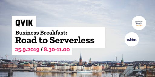 Business Breakfast: Road to Serverless