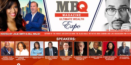 MBQ MAGAZINE ULTIMATE WEALTH EXPO featuring Dr. David Anderson Sr. book signing and interview  tickets
