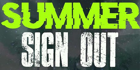 SUMMER SIGNOUT tickets