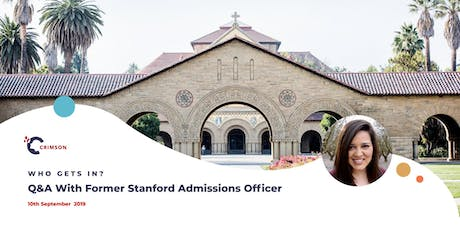 Who Gets In? Q&A with Former Stanford Admissions Officer - London tickets