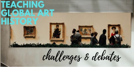 Teaching Global Art History: Challenges and Debates tickets