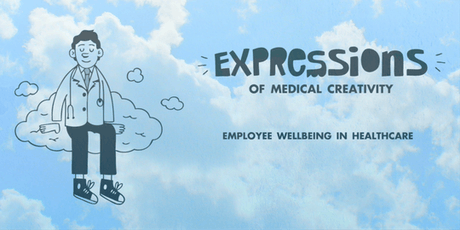 Expressions of Medical Creativity - Employee Wellbeing in Healthcare tickets