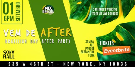 AFTER PARTY BRAZILIAN DAY 5 MIN WALK tickets