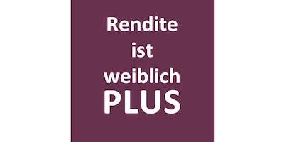 Rendite ist weiblich PLUS - Das Frauen Finanz Forum in Hamburg