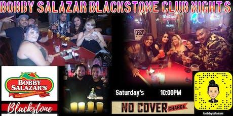 Bobby Salazar Blackstone Club Night's tickets