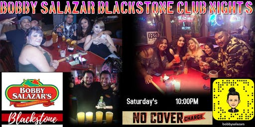 Bobby Salazar Blackstone Club Night's