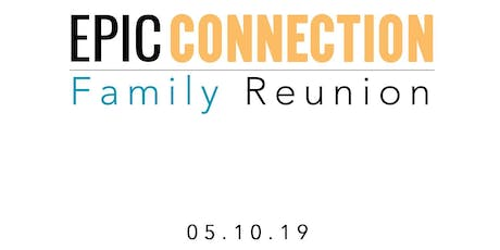 Epic Connection Family Reunion tickets