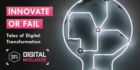 Innovate or Fail: Tales of Digital Transformation tickets