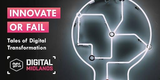 Innovate or Fail: Tales of Digital Transformation