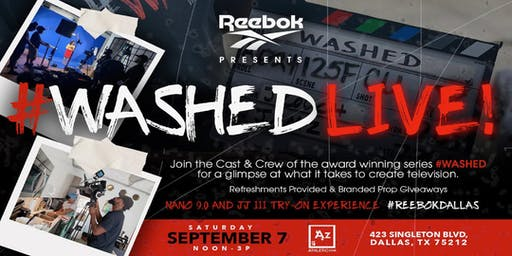 Reebok Presents #WASHED Live!