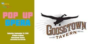 Opera on Tap Pop Up - Goosetown Tavern