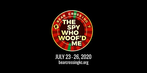 Bear Crossing 7 - The Spy Who Woof'd Me