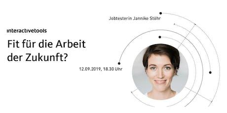 Fit für die Arbeit der Zukunft? [mit Jannike Stöhr] Tickets