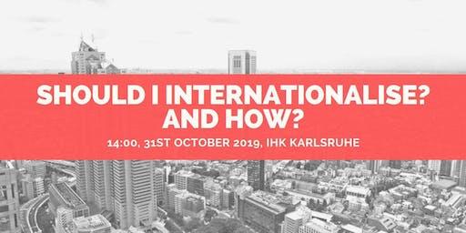 Should I internationalise? And How?