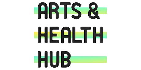 Arts & Health Hub: Self Care Series tickets