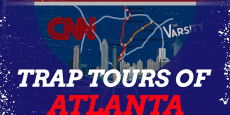 TRAP TOURS OF ATLANTA tickets