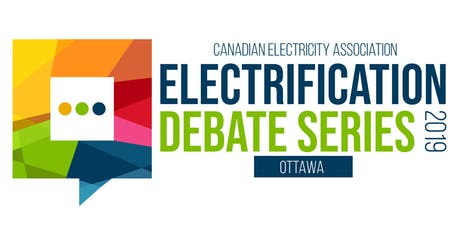 The Electrification Debate Series  | Ottawa tickets