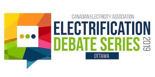 The Electrification Debate Series  | Ottawa