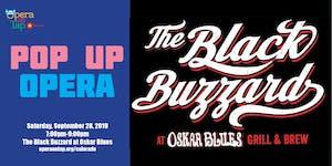 Opera on Tap Pop Up - The Black Buzzard at Oskar Blues