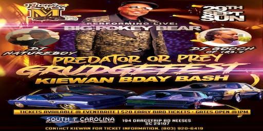 PREDATOR OR PREY GRUDGEFEST ( KIEWAN BIRTHDAY BASH)