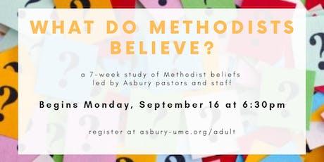 What do Methodists Believe? tickets