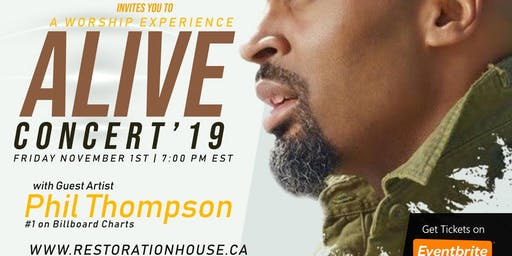 Alive Concert 2019; A Worship Experience with Guest Artist Phil Thompson
