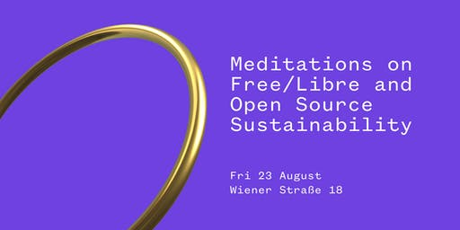 Meditations on Free/Libre and Open Source Sustainability