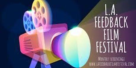LA Film Feedback Festival (Free Tickets) Thur September 5th. 7pm. LA LIVE tickets