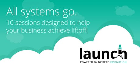 LAUNCH :  Powered by NORCAT Innovation tickets