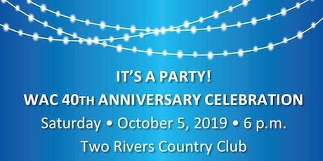 WAC 40th Anniversary Celebration tickets