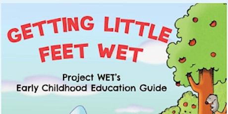 Cancelled: Getting Little Feet WET Workshop tickets