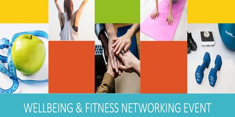Wellbeing & Fitness Networking Event tickets