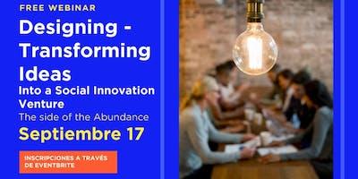 WEBINAR  Free  Disenando Ideas transformadoras en Innovación Social