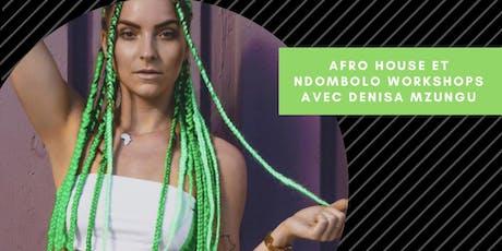 Afro House et Ndombolo workshops avec Denisa Mzungu tickets