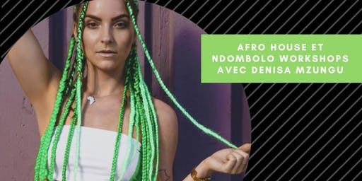 Afro House et Ndombolo workshops avec Denisa Mzungu