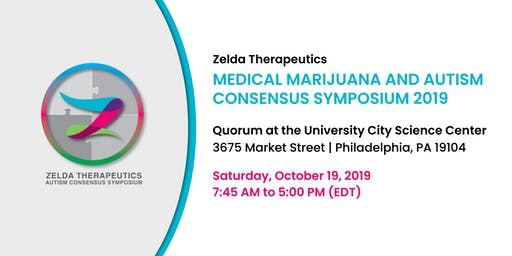 Zelda Therapeutics Medical Marijuana and Autism Consensus Symposium 2019