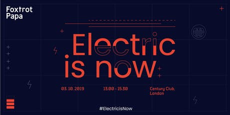 Electric is Now tickets