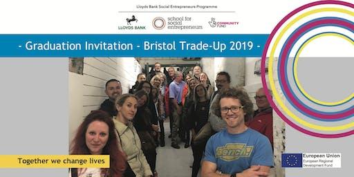 Lloyds Bank Social Entrepreneurs Trade Up  - Bristol Graduation 2019