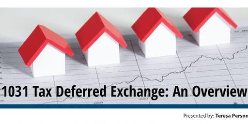 1031 Tax Deferred Exchange: An Overview – Dripping Springs