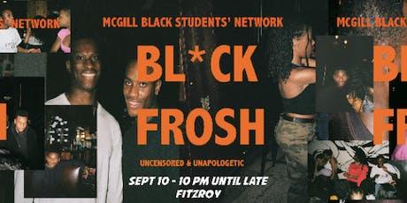 BSN Presents: BLACK FROSH tickets